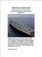USS Abraham Lincoln (CVN-72) History Vol. II (7 May 2003 to 13 January 2010)